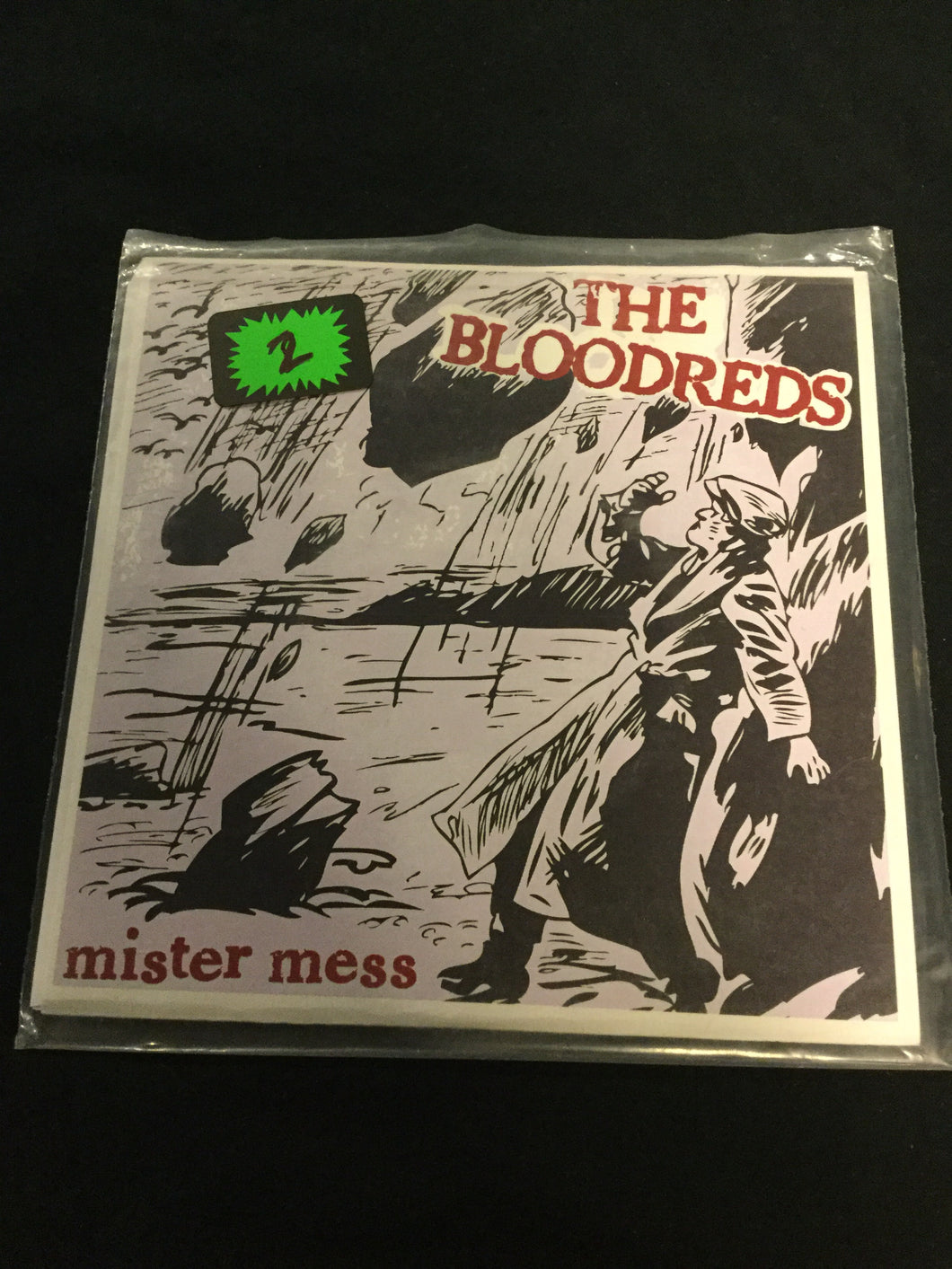The Bloodreds - Mister Mess 7 in
