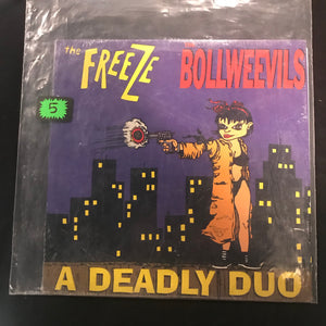 The Freeze / The Bollweevils - A Deadly Duo LP