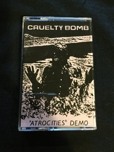 Cruelty Bomb - Atrocities Demo Tape