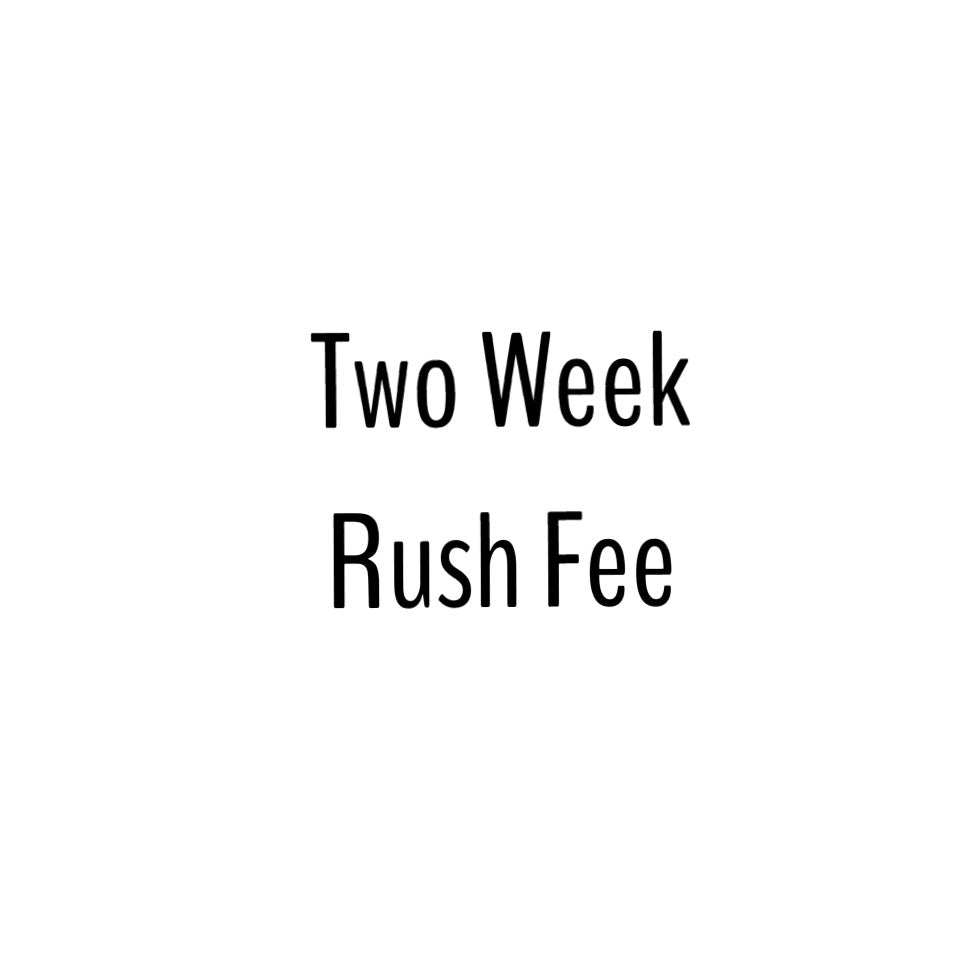 2 Week Rush (One Item)