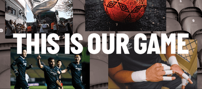 This Is Our Game: Umbro Launches New Campaign