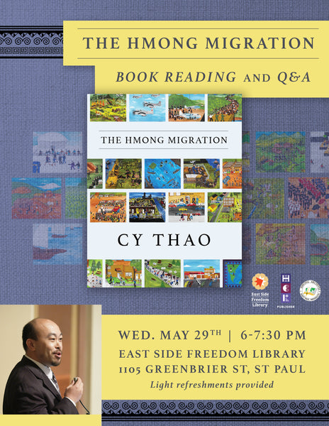 The Hmong Migration: Book Reading, Q&A and Book Signing with Cy Thao