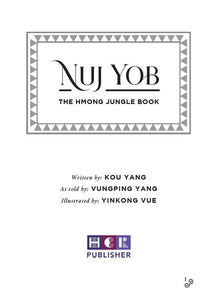 Nuj Yob: The Hmong Jungle Book