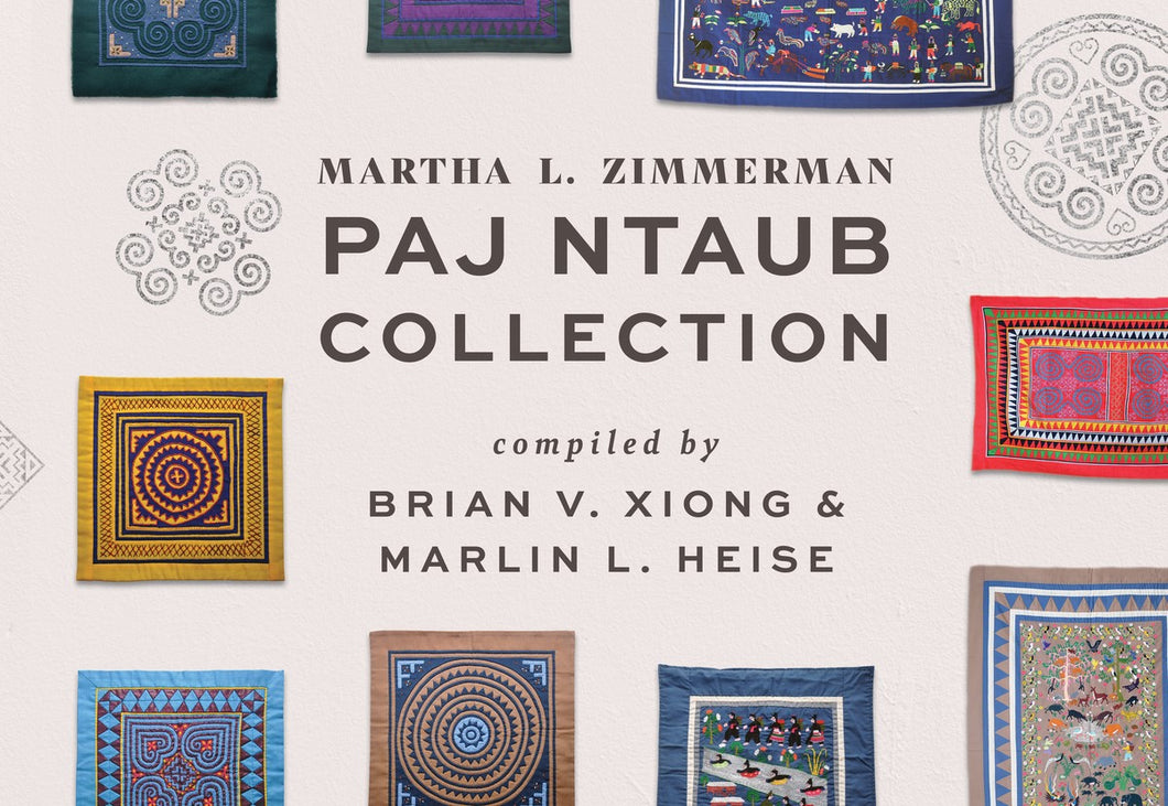 Martha L. Zimmerman Paj Ntaub Collection