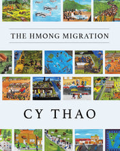 Load image into Gallery viewer, The Hmong Migration