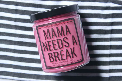 Mama Needs A Break Candle
