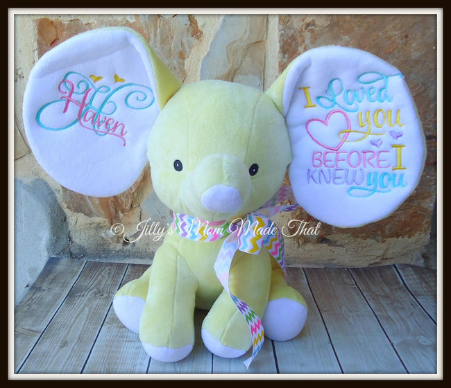 Yellow Stuffed Dumbo Elephant -I Loved you Before I Knew You