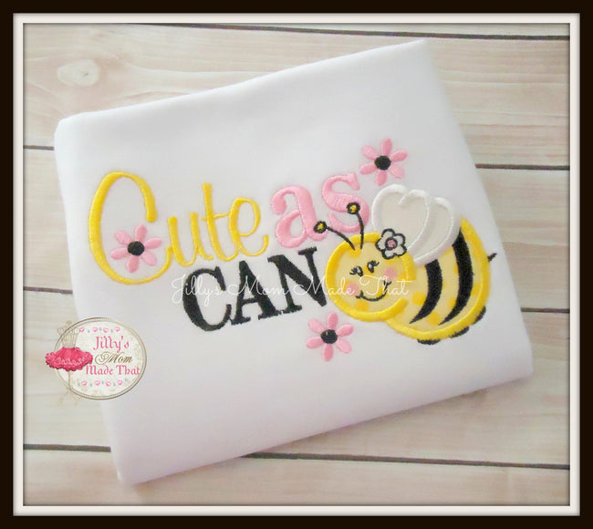 Cute as Can Bee Shirt