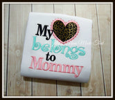 My Heart Belongs to Mommy Shirt