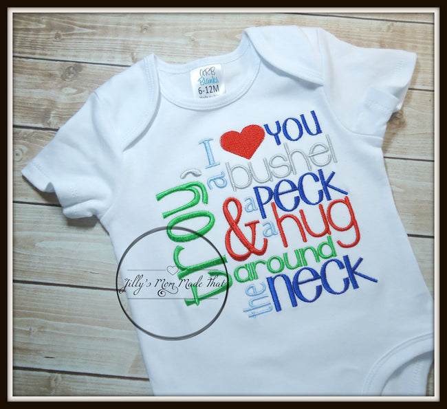 I Love You a Bushel & a Peck Shirt