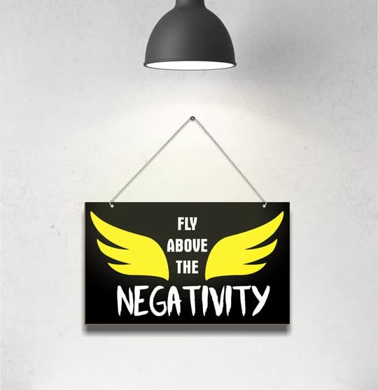 Fly Above The Negativity Hanging