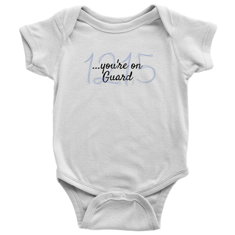 "Image of ""You're on Guard"" - Infant/Youth Bodysuits and T-Shirts"