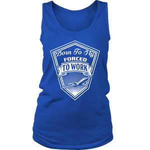 Born to Fly_Forced to Work Women's District Tank