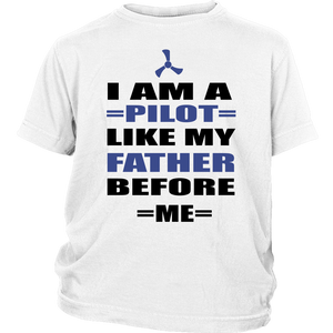 I Am A Pilot Like My Father Before Me _ District Youth Shirt