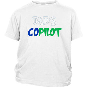 Dad's Copilot - District Youth Shirt