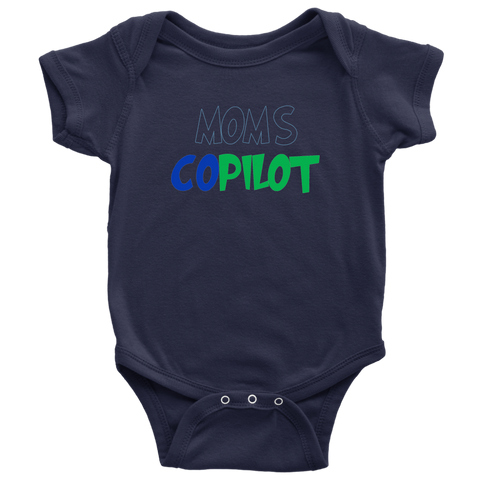 Image of Mom's Copilot - Baby Bodysuit