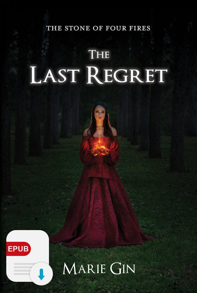 The Stone of Four Fires: The Last Regret eBook