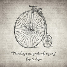 Melancholy Is Incompatible With Bicycling - Art Print