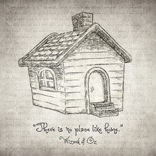 There's No Place Like Home - Art Print