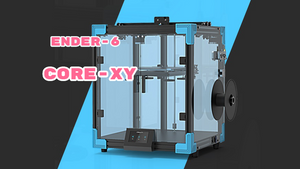 Crealtiy Ender 6 Corexy 3D printer? Ender-5 vs Ender 5 plus vs Ender-6 Differences?
