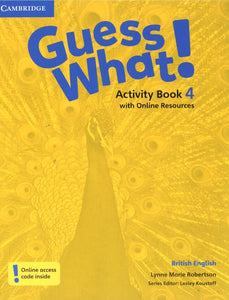 Guess What! Activity Book with Online Resources 4