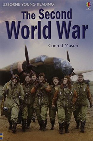 The second world war - Conrad Mason