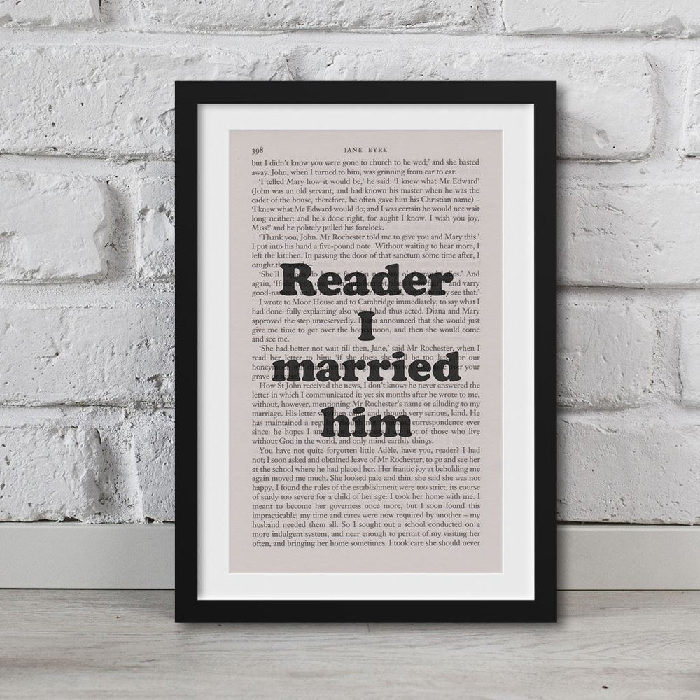 Jane Eyre Book Page Art Reader, I Married Him Print Quote
