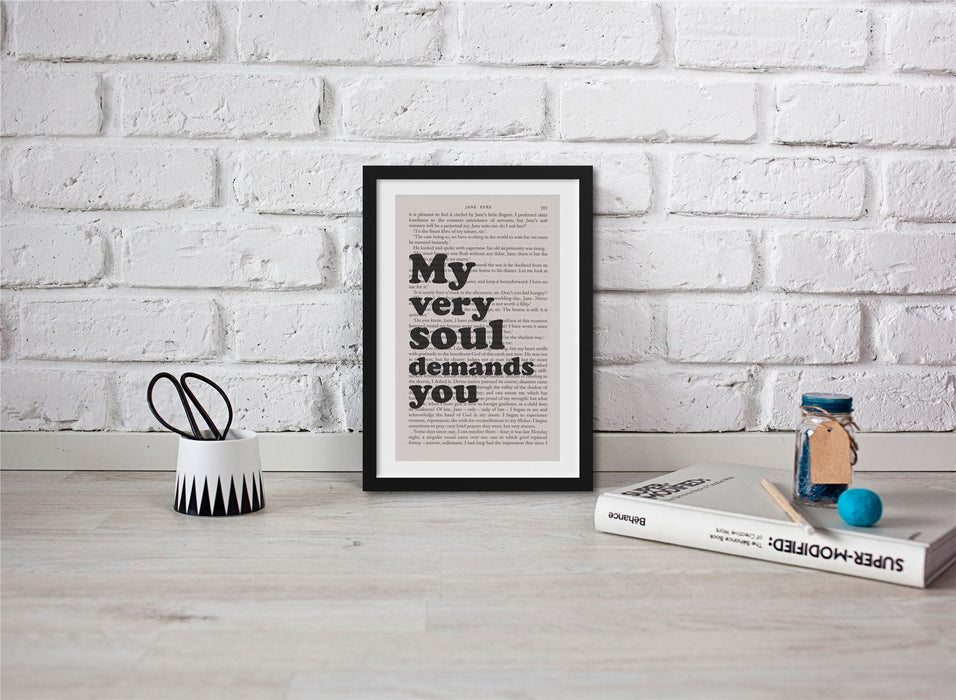 Jane Eyre Book Page Art My Very Soul Demands You Print Quote