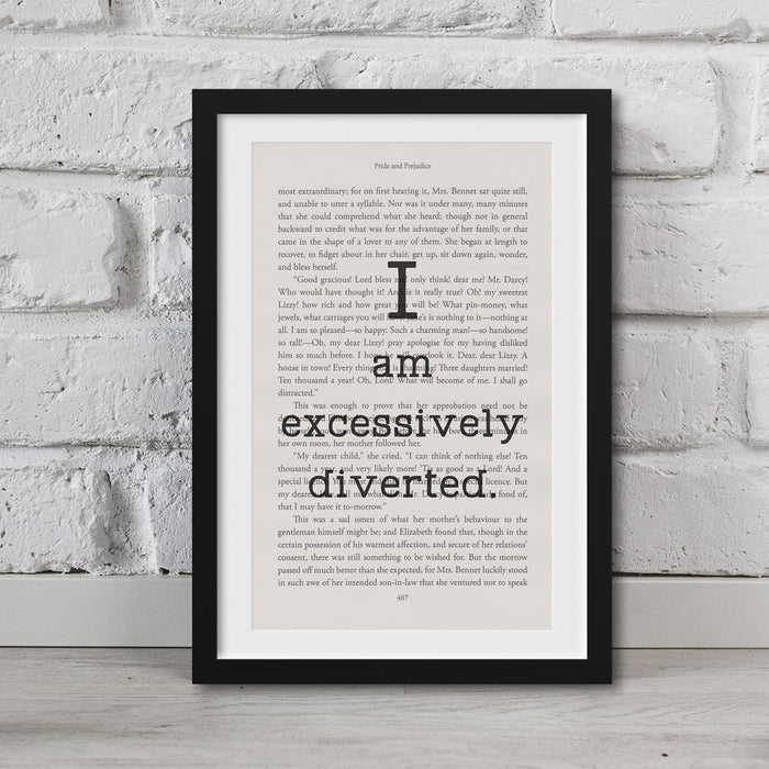 Pride And Prejudice Book Page Art I Am Excessively Diverted Print