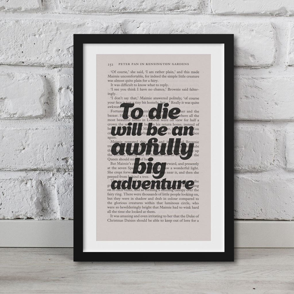 Peter Pan Book Page Art To Die Will Be An Awfully Big Adventure Print