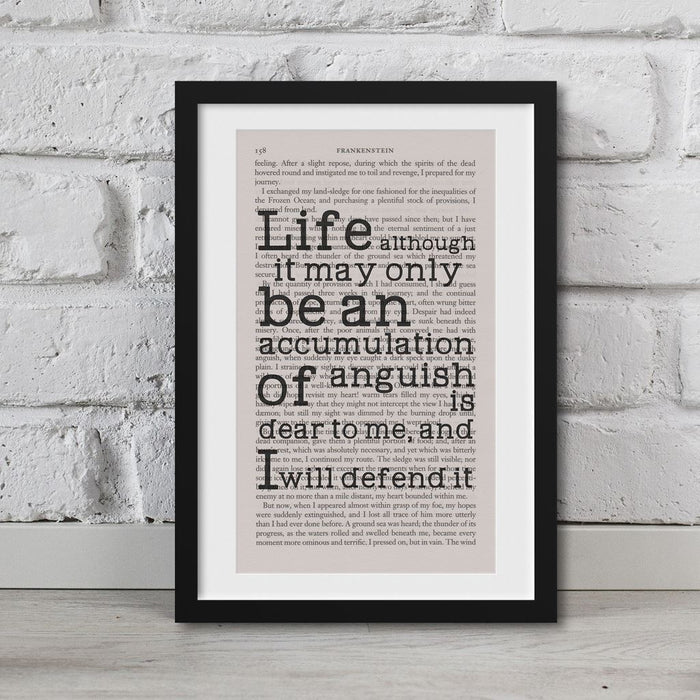 Frankenstein Quotes Book Page Art Life Is Dear To Me I Will Defend It Print