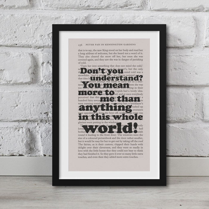 Peter Pan Book Page Art Don't You Understand? Print Quote