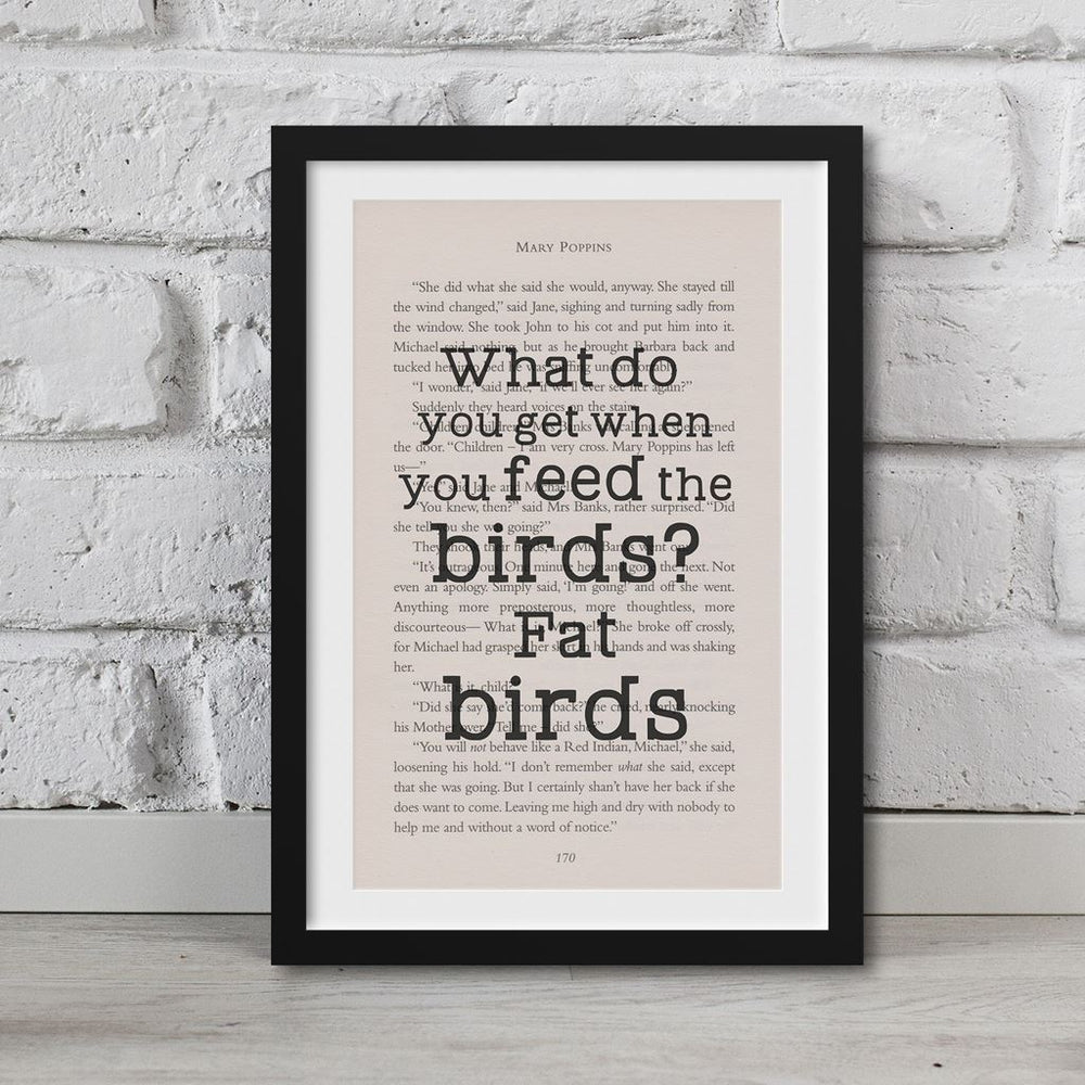 Mary Poppins Book Page Art What Do You Get When You Feed The Birds? Print