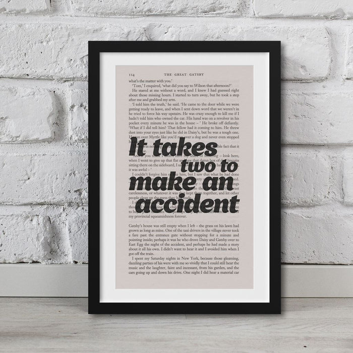 The Great Gatsby Book Page Art It Takes Two To Make An Accident Print