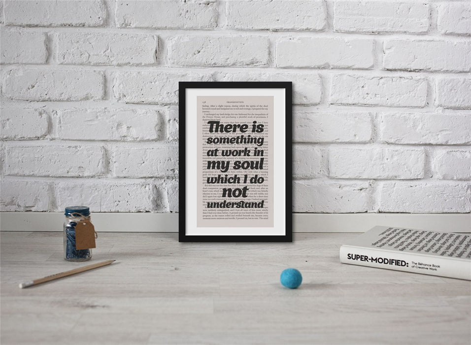 Frankenstein Quotes Book Page Art Something At Work In My Soul Print