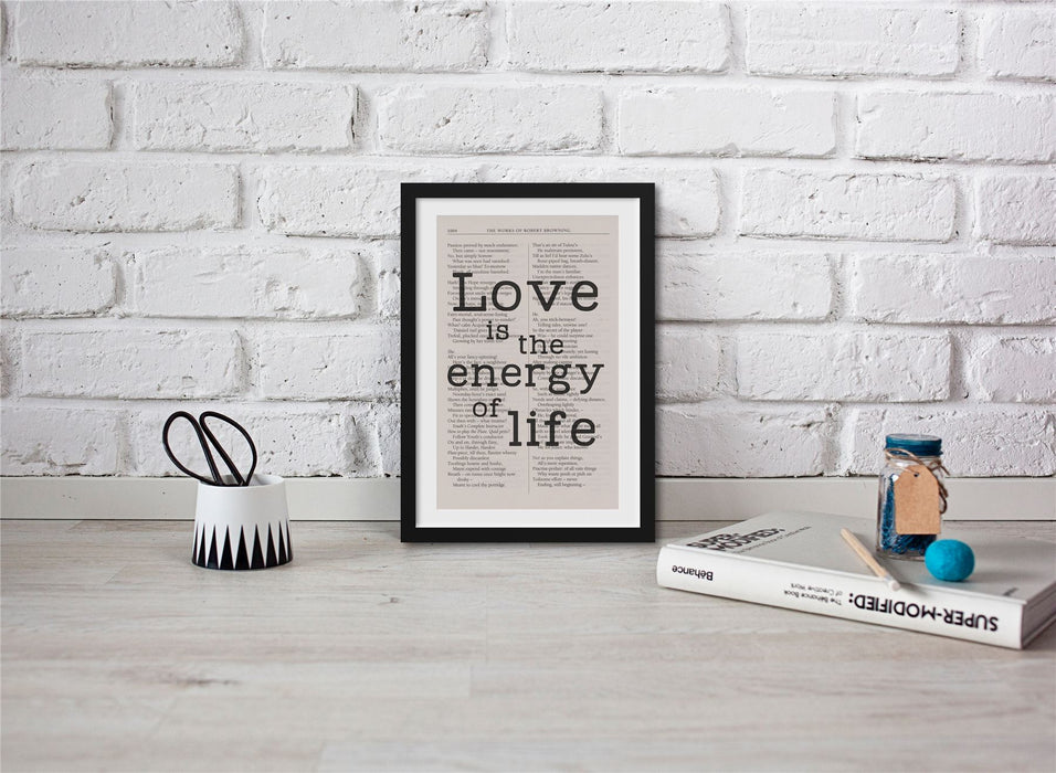 The Poems Of Robert Browning Book Page Art Love Is The Energy Of Life Print