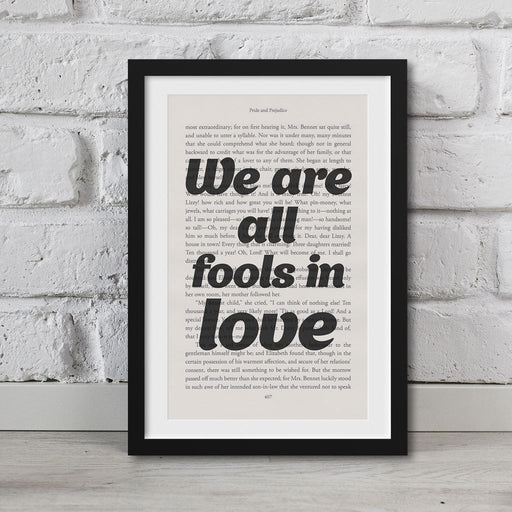 Pride And Prejudice Book Page Art We Are All Fools In Love Print