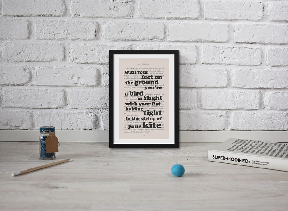 Mary Poppins Book Page Art With Your Feet On The Ground Print Quote
