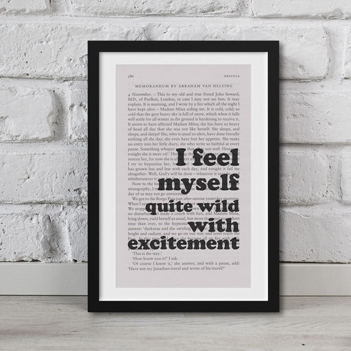 Dracula Book Page Art I Feel Myself Quite Wild With Excitement Print