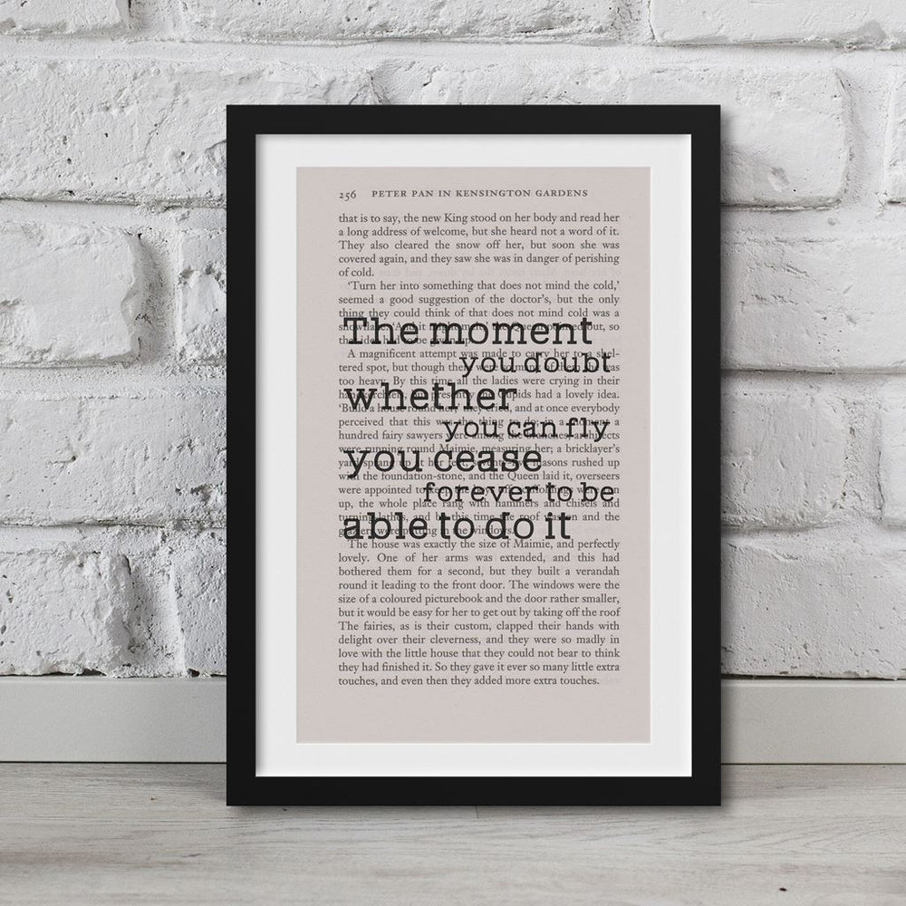 Peter Pan Book Page Art The Moment You Doubt Whether You Can Fly Print