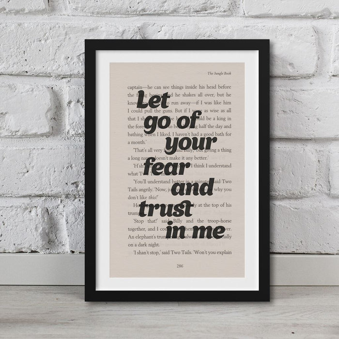 Jungle Book - Book Page Art Let Go Of Your Fear And Trust In Me Print