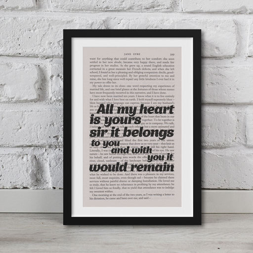 Jane Eyre Book Page Art All My Heart Is Yours, Sir It Belongs To You Print