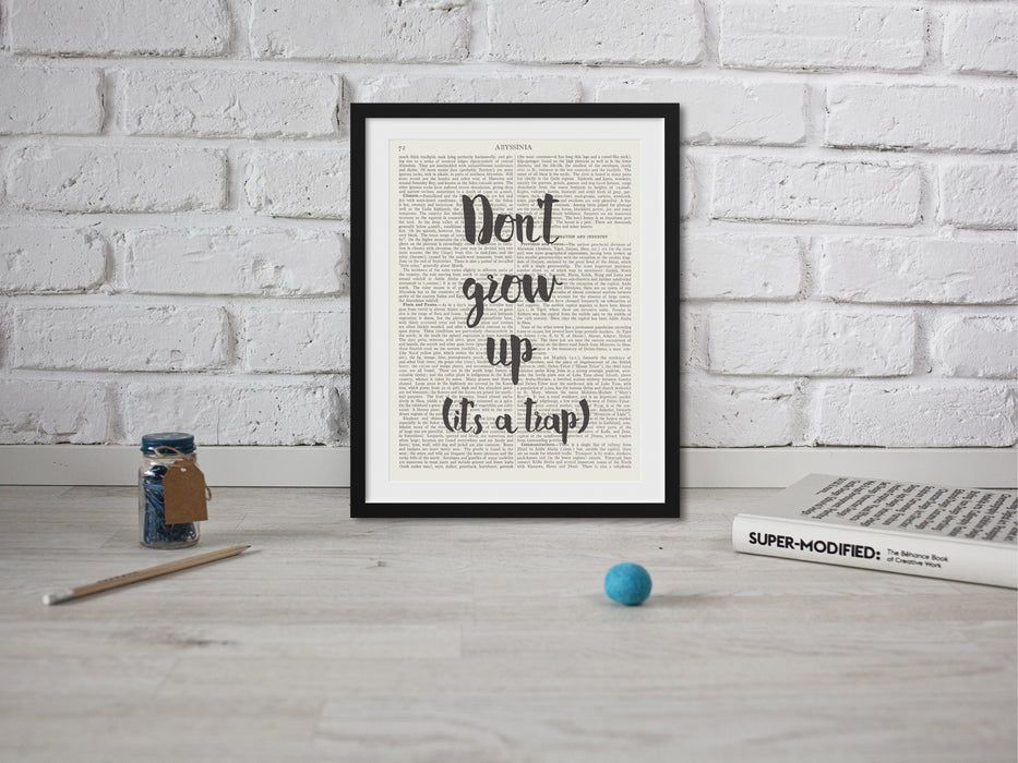 Don't Grow Up It S A Trap