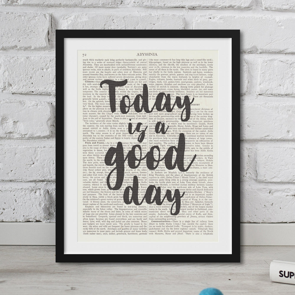 Today Is A Good Day Motivational Print
