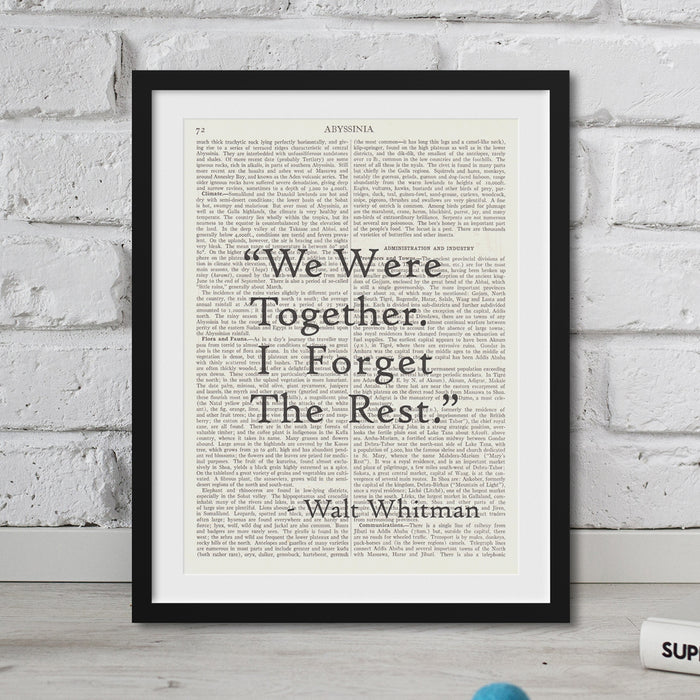 We Were Together I Forget The Rest Walt Whitman