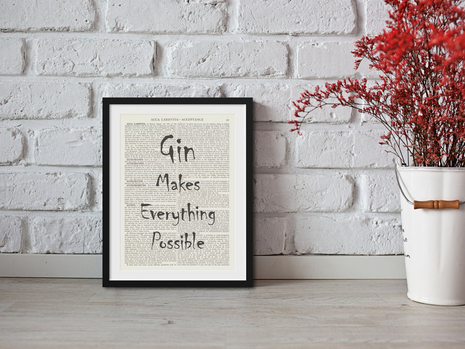 Gin Makes Everything Possible