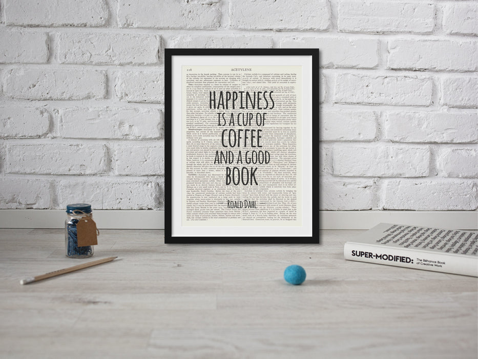 Roald Dahl Quote - Happiness Is a Cup of Coffee