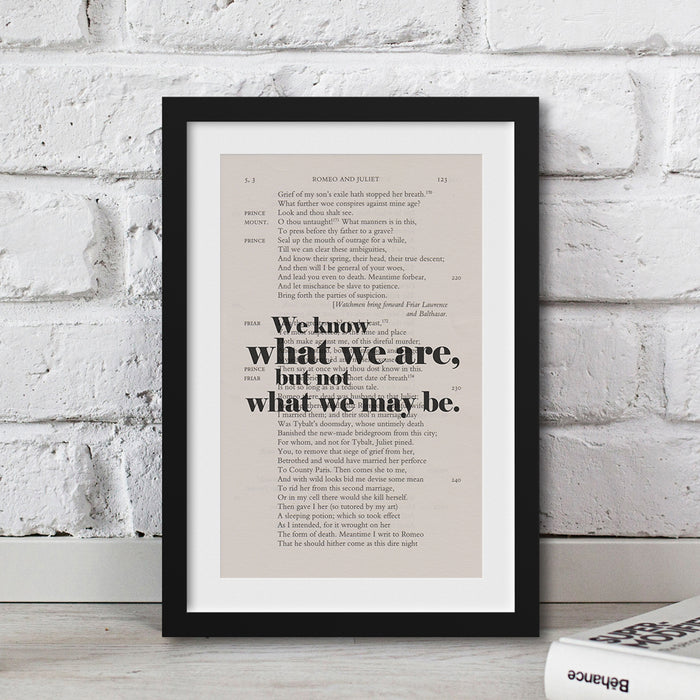 Shakespeare quote We know what we are, but not what we may be. gift book page