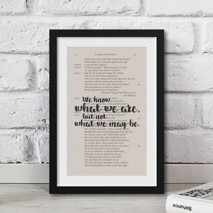 gifts for shakespeare lovers gifts for book lovers We know what we are, but not what we may be.