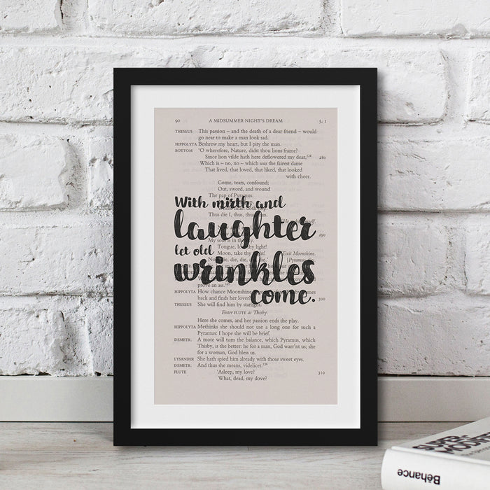 shakespeare framed print With mirth and laughter let old wrinkles come.